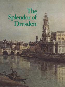 The_Splendor_of_Dresden_Five_Centuries_of_Art_Collecting