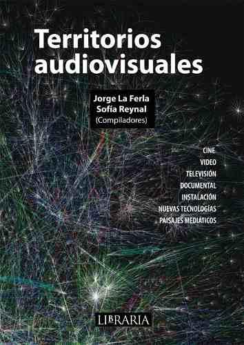 Territorios-audiovisualesjorge-la-Ferla-ed-libraria-nuevo_MLA-O-4203263768_042013