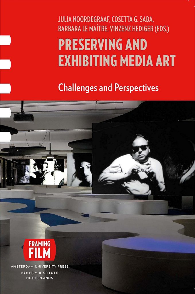 Preserveing and exhibiting media art